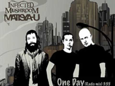infected mashroom - Infected Mushroom & Matisyahu - One Day.