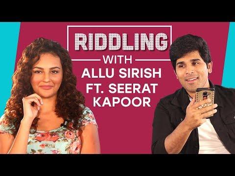 Riddling with Allu Sirish ft. Seerat Kapoor | Pinkvilla | Fishing for Answers | Bollywood (видео)