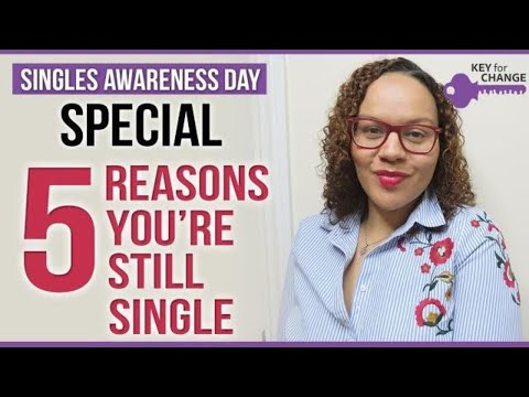 5 reasons why you're still single
