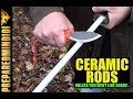 Ceramic Rods: Unless...You Don't Like Sharp?  - Preparedmind101