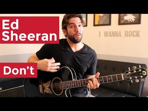 Ed Sheeran – Don't (Guitar Chords & Lesson) by Shawn Parrotte