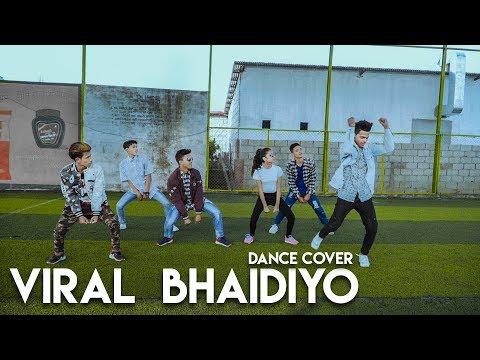 (Viral Bhaidiyo - BN 13 Crew ( Dance Cover ) ...4 min, 17 sec..)