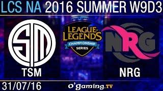 TSM vs NRG Esports - LCS NA Summer Split 2016 - W9D3