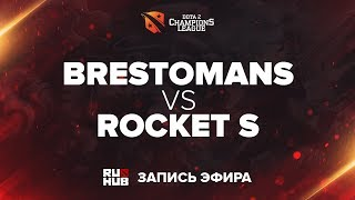 The Brestomans vs Rocket S, D2CL Season 13 [Lex, 4ce]