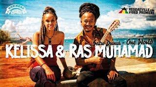 Video Kelissa & Ras Muhamad - Satu Dunia / One World [Official Video 2017] MP3, 3GP, MP4, WEBM, AVI, FLV Desember 2018