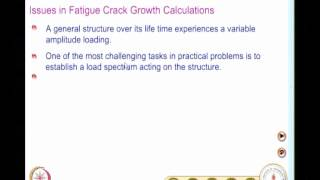 Mod-07 Lec-36 Crack Growth Models