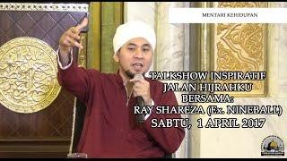 Download lagu Kajian Umum Mentari Kehidupan Talkshow Inspiratif Jalan Hijrahku Ray Shareza Ex Nineball Mp3