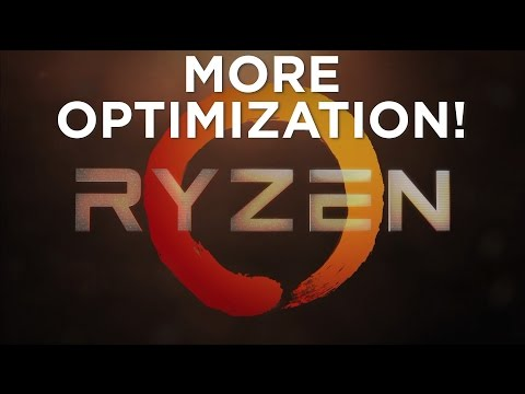 Ryzen - More Optimization!