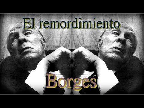 Poemas cortos - Poema de Borges  El remordimiento - Poesía en YouTube para reflexionar