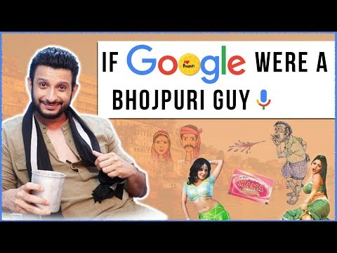 If Google Were A Bhojpuri Guy ft. Sharman Joshi |
