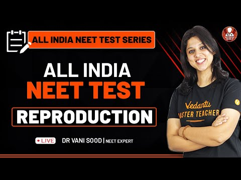 All India NEET Test Ep-02 | Reproduction | All India NEET Test Series | Vedantu Biotonic for NEET