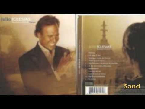 Julio Iglésias - Quelque chose de France ( album complet HD2007) (видео)
