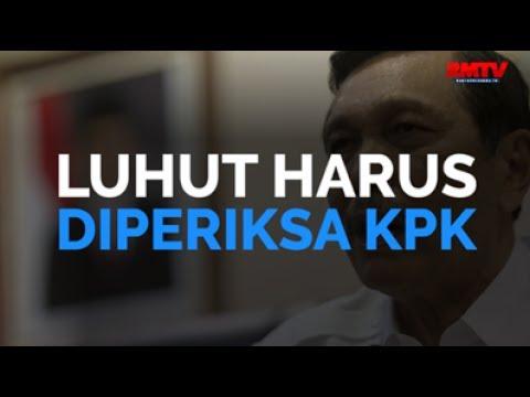 Luhut Harus Diperiksa KPK