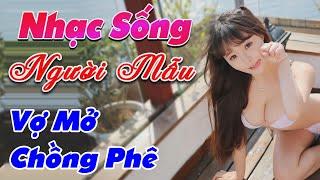 nhac-song-de-me-2020-top-nhac-song-thon-que-vo-mo-chong-phe