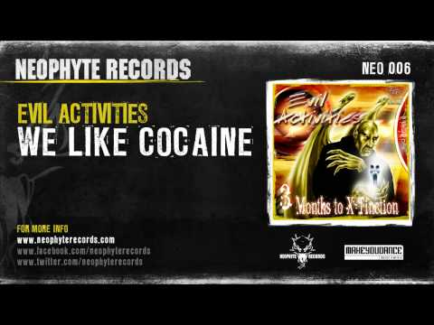 Evil Activities - We Like Cocaine