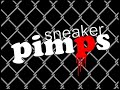 Sneaker Pimps - Post Modern Sleaze (album version)