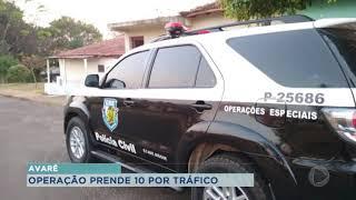 Polícia prende 10 pessoas por tráfico de drogas em Avaré