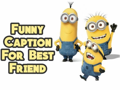 Friendship quotes - Funny Caption For Best Friend