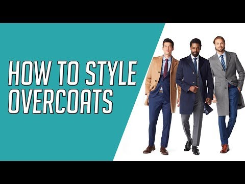 How to Wear Overcoats CORRECTLY || Unboxing Indochino Overcoats || Gent's Lounge 2019
