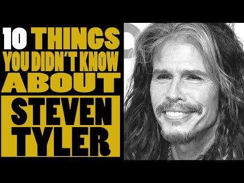 10 things you didn't know about Steven Tyler