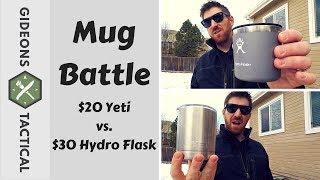 Insulated Mug Battle: $20 Yeti vs. $30 Hydro Flask