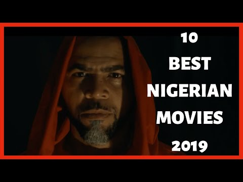 10 BEST NIGERIAN/NOLLYWOOD MOVIES OF 2019