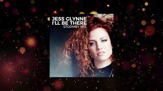 Jess Glynne - I'll Be There (Stormby Mix Edit)