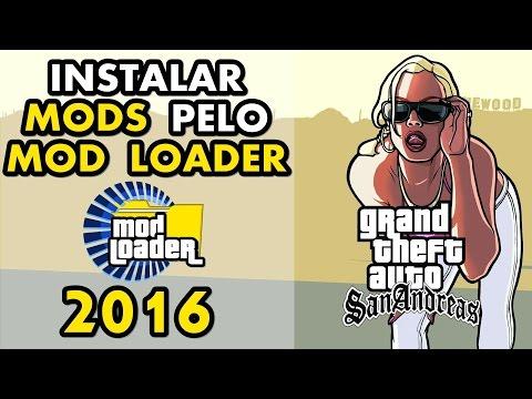 GTA SA | Como colocar mods (Carros, Armas, Skins, Texturas) pelo Mod Loader | 2016