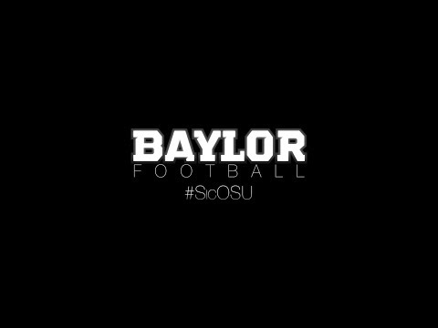 BaylorAthletics - Official Hype Video for BUvsOSU football game Saturday, Nov. 23rd at 7pm Music