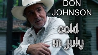 Nonton Don Johnson In Cold In July Character Entrance    Film Subtitle Indonesia Streaming Movie Download