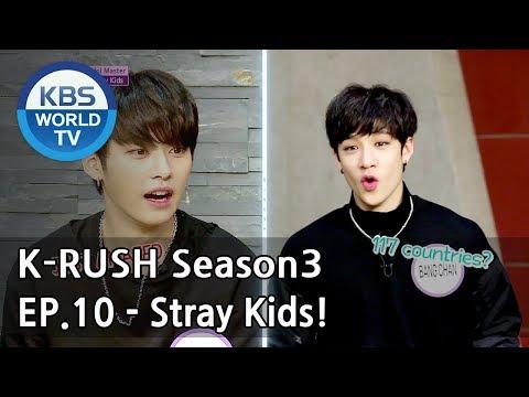 Today's GUEST : Stray Kids! [KBS World Idol Show K-RUSH3 2018.05.18] (видео)
