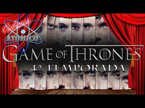 Cabaret Atômico#5 - Game of Thrones - 4 Temp.
