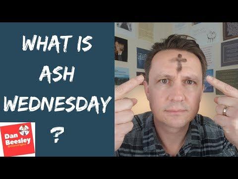 Ash Wednesday Explained