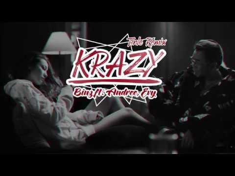 KRAZY - BINZ FT. ANDREE - EVY | TIN LE REMIX | Binz Official - Thời lượng: 2 phút, 47 giây.