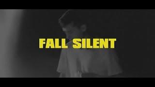 fall silent