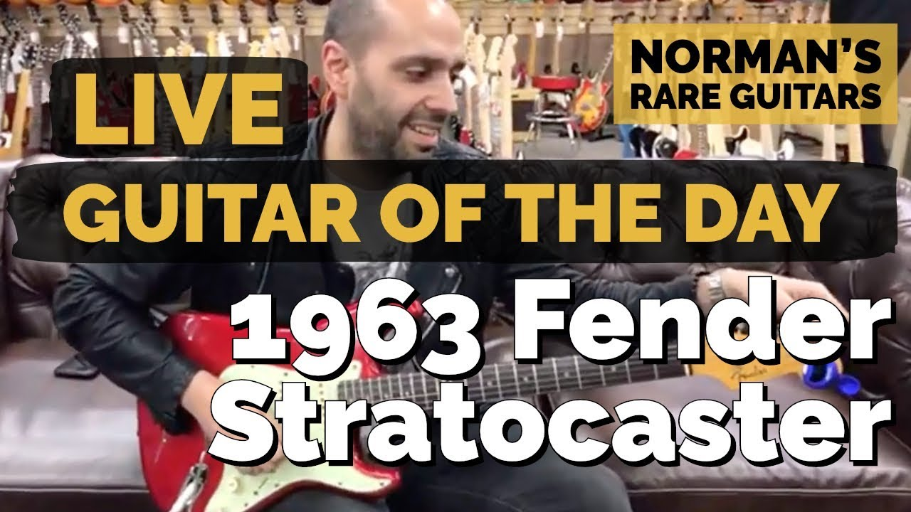 LIVE Guitar of the Day: 1963 Fender Stratocaster | Norman's Rare Guitars