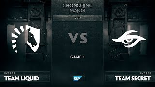 [EN] Team Liquid vs Team Secret, Game 1, The Chongqing Major UB Round 1