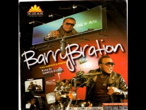 Saheed Osupa - Barry Bration