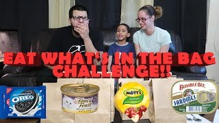 EAT What's In The Bag challenge (Disgusting NEW CHALLENGE!)