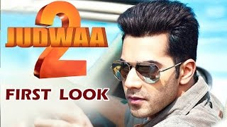 Judwaa 2 FIRST LOOK Out | Varun Dhawan, Jacqueline Fernandez, Taapsee Pannu