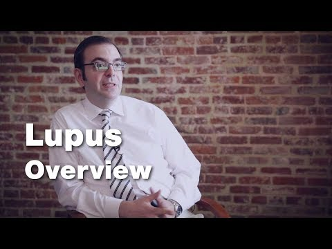 Lupus - Disease Overview