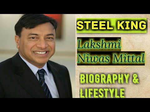 Lakshmi Niwas Mittal Biography and Lifestyle | ArcelorMittal World's biggest steel Producer company