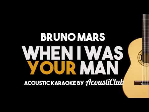Bruno Mars – When I Was Your Man (Acoustic Guitar Karaoke Lyrics on Screen)