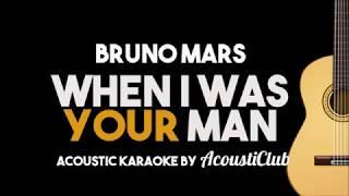 Video Bruno Mars - When I Was Your Man (Acoustic Guitar Karaoke Lyrics on Screen) MP3, 3GP, MP4, WEBM, AVI, FLV Januari 2018