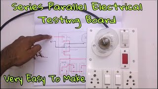 How to Make Series parallel Electrical Testing Board (In Hindi)