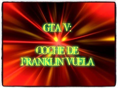 GTA V: Coche de Franklin Vuela .
