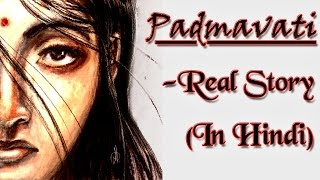 Rani Padmini (Padmavati) | Real Story In Hindi | Upcoming Movie | Deepika Padukone | Ranveer Singh