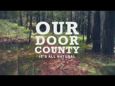 Our Door County - It's All Natural