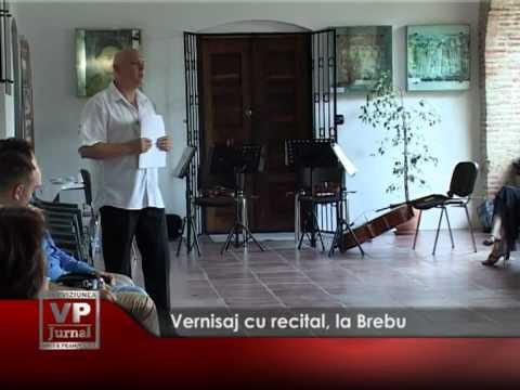 Vernisaj cu recital, la Brebu
