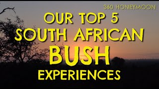 VIDEO: Our Top 5 South African Bush Experiences